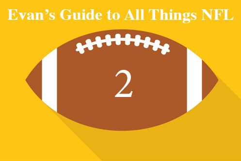 Evans Guide to All Things NFL - Recapping Week 2