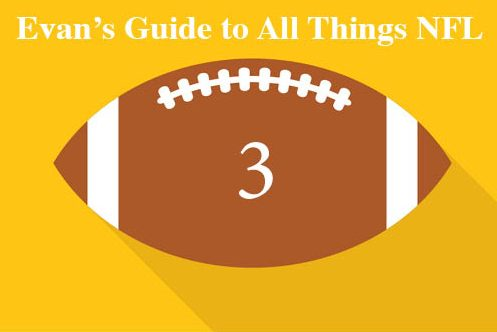 Evan's Guide to All Things NFL – Recapping Week 3