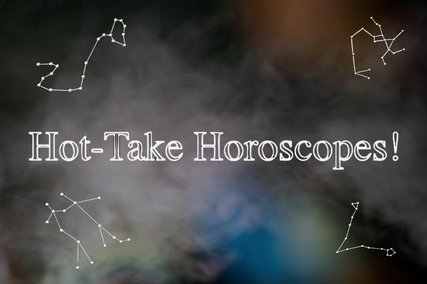 Hot horoscopes to bring you into summer! Look no further.