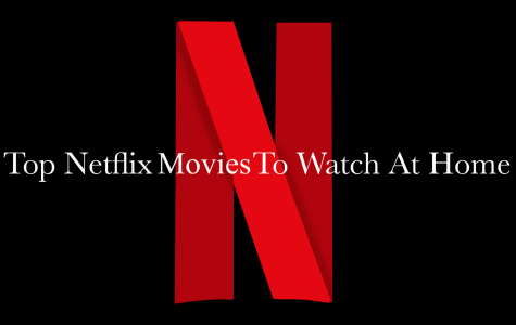 Top Netflix Movies to Watch at Home