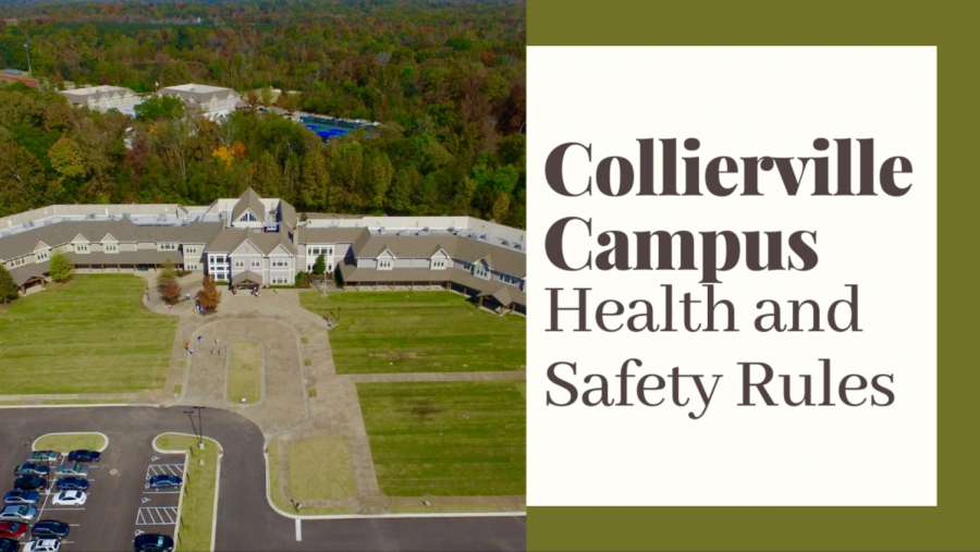 Collierville Campus Health and Safety Rules
