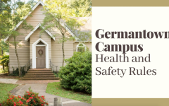 Germantown Campus Health and Safety Rules
