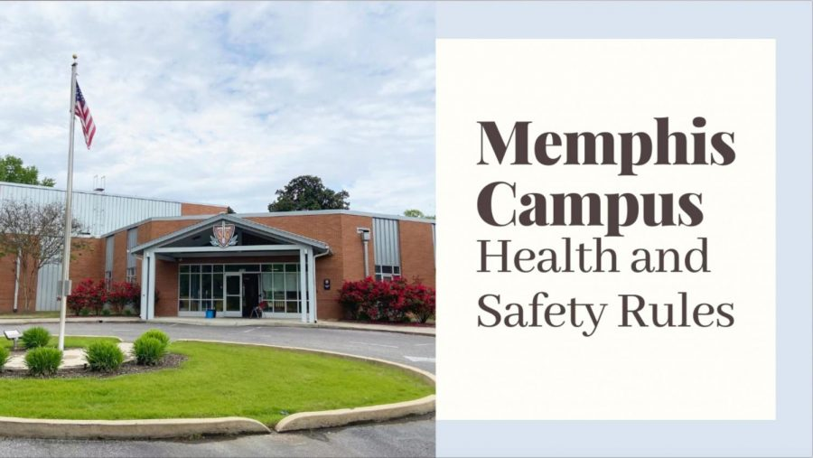 Memphis Campus Health and Safety Rules