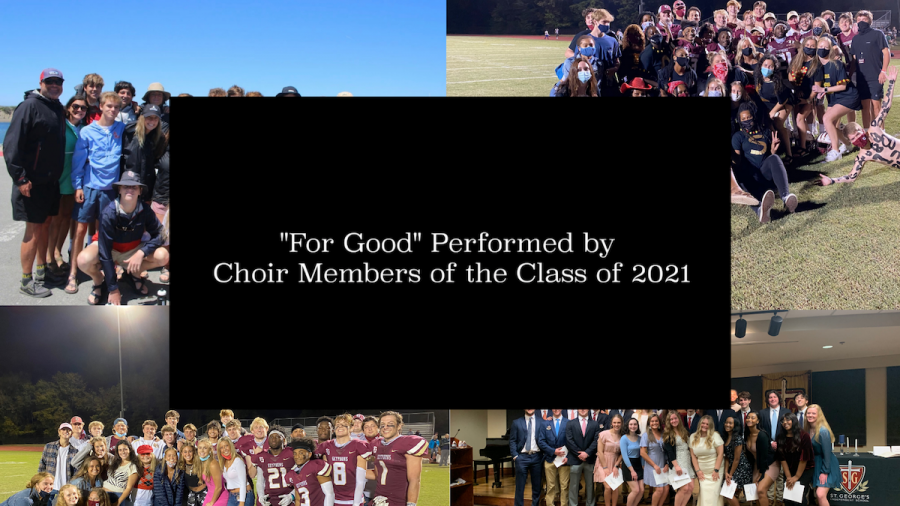 For Good Performed by Choir Members of the Class of 2021